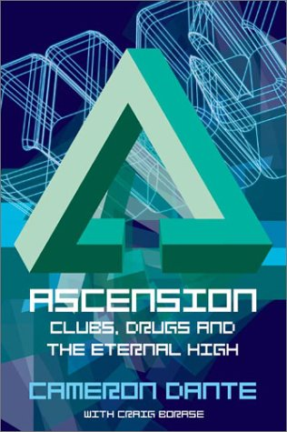 Download Ascension: Clubs, Drugs and the Eternal High pdf epub