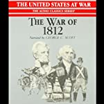 The War of 1812 | Jeffrey Rogers Hummel