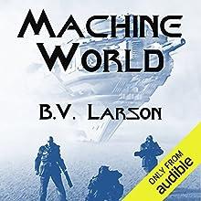 Machine World: Undying Mercenaries, Book 4 Audiobook by B. V. Larson Narrated by Mark Boyett
