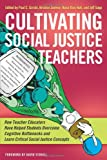 Cultivating Social Justice Teachers, Paul Gorski, 1579228887