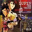 ルパン三世 : 1$マネーウォーズ ― オリジナル・サウンドトラック