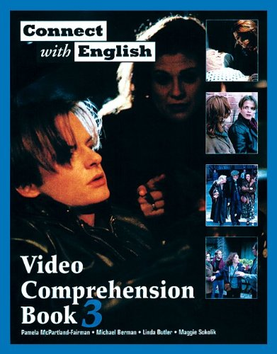 Connect with English Video Comprehension, Book 3 (Bk. 3)