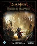Dark Heresy: Blood of Martyrs Blood of Martyrs