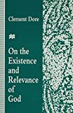 img - for On the Existence and Relevance of God book / textbook / text book