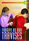 Forgive Us Our Travises, Ted Staunton, 0889952078