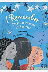 I Remember: Poems and Pictures of Heritage Hardcover