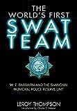 The World's First SWAT Team: W. E. Fairbairn and