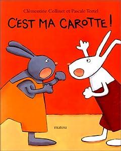 """Afficher """"C'est ma carotte !"""""""