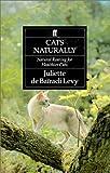 Cats Naturally, Juliette De Bairacli-Levy, 0571162312