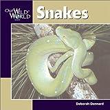 Snakes, Deborah Dennard, 1559718552