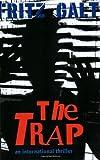 The Trap, Fritz Galt, 1589610482
