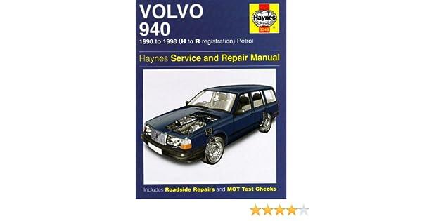 Volvo 940 Petrol Service and Repair Manual: 1990 to 1998 (Haynes Service and Repair Manuals) by John S. Mead (2007-12-24): Amazon.com: Books