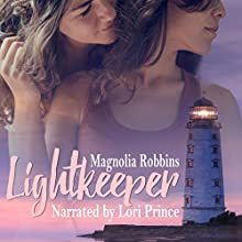Lightkeeper Audiobook by Magnolia Robbins Narrated by Lori Prince