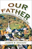 Our Father, Joseph Brucato, 0595656390