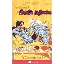 Championne (Journal Aurélie Laflamme  5)