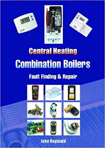 Central Heating Combination Boilers: Fault Finding and Repair ...