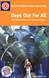 Days Out for All 2007, VisitBritain Publishing, 0709583362
