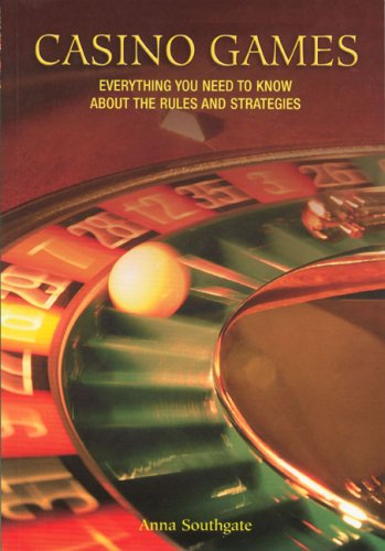 Casino Games: Everything You Need to Know About the Rules and Strategies