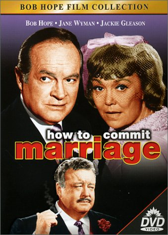 How to Commit Marriage ()