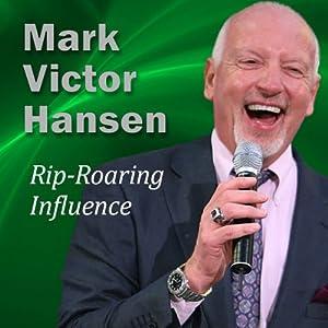 Rip-Roaring Influence Speech