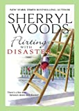 Flirting with Disaster by Sherryl Woods front cover