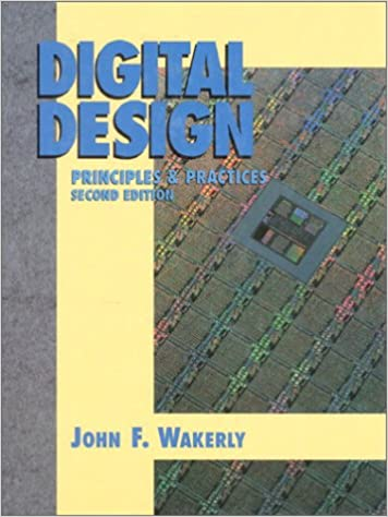 Digital Design Principles And Practices Wakerly John F 9780132114592 Amazon Com Books