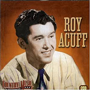 Roy Acuff Country Music Legends Amazon Com Music