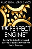 The Perfect Engine, Anand Sharma and Patricia E. Moody, 074320381X