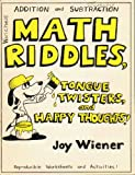 Math Riddles, Tongue Twisters, and Happy Thoughts - Addition and Subtraction