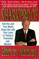 Sharkproof: Get the Job You Want, Keep the Job You Love... in Today's Frenzied Job Market