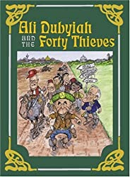 Ali Dubyiah and the Forty Thieves: A Contemporary Fable