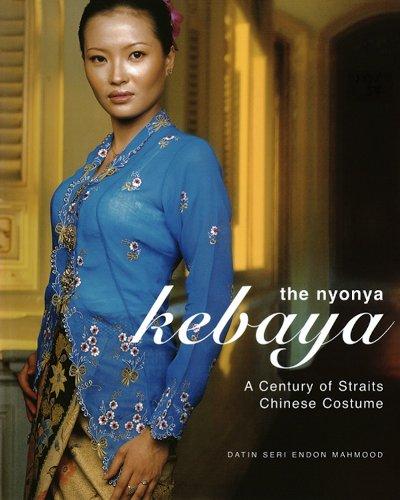 Nyonya Kebaya: A Century of Straits Chinese Costume