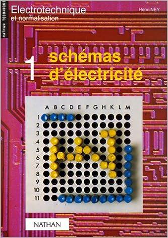 Lire en ligne SCHEMAS D'ELECTRICITE. Tome 1 pdf