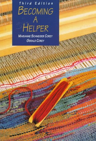 becoming a helper Buy becoming a helper 7th edition (9781305085091) by marianne schneider corey and gerald corey for up to 90% off at textbookscom.