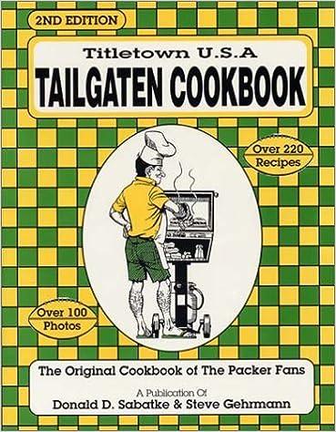 Amazon Kindle bøger download Tailgaten Cookbook, Second Edition by Donald D. Sabatke (1997-12-02) PDF CHM