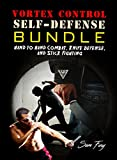 Vortex Control Self Defense Bundle: Hand to Hand Combat, Knife Defense, and Stick Fighting