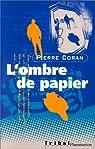 L'Ombre de papier par Coran