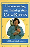 Understanding and Training Your Cat and Kitten, H. Ellen Whiteley, 0517881829