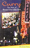 img - for Curry: The Story of Britain's Favourite Dish by Shrabani Basu (2011-04-01) book / textbook / text book