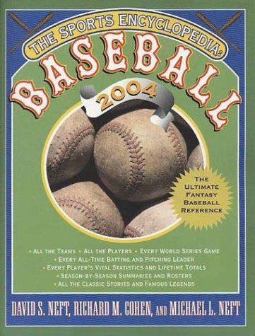 The Sports Encyclopedia: Baseball 2004 (Sports Encyclopedia Baseball)