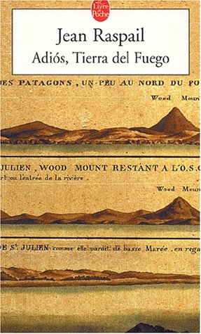 Book cover from Adios Tierra Del Fuego /French (French Edition) by Jean Raspail