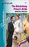 The Blacksheep Prince's Bride, Martha Shields, 0373195109
