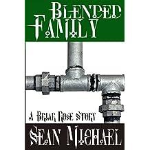Blended Family: A Briar Rose Story