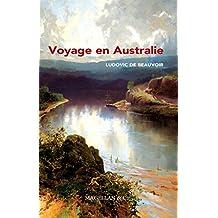 Voyage en Australie: Récit de voyage (Les Explorateurs) (French Edition)
