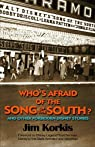 Who's Afraid of the Song of the South ? par Korkis