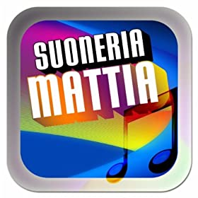 : Suoneria Mattia (Le suonerie con il mio nome per cellulari): Mattia