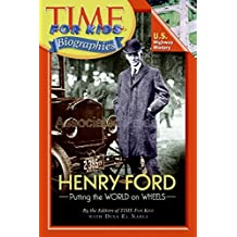 Time For Kids: Henry Ford