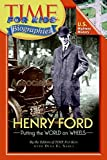 img - for Time For Kids: Henry Ford (Time for Kids Biographies (Paperback)) book / textbook / text book