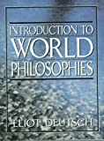 Introduction to World Philosophies 1st Edition