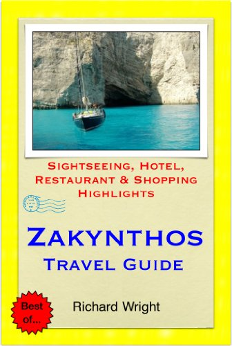 Zakynthos (Zante), Greece Travel Guide - Sightseeing, Hotel, Restaurant & Shopping Highlights (Illustrated)